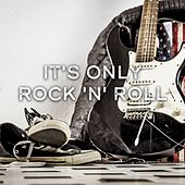 It's Only Rock 'n' Roll de Various Artists