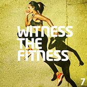 Witness The Fitness 7 von Various Artists