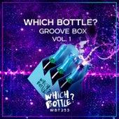 Which Bottle?: GROOVE BOX, Vol. 1 von Various Artists