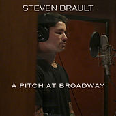 A Pitch at Broadway by Steven Brault