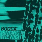 Ringing In The Night de Booca