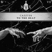 To The Beat de Cazztek