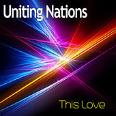 This Love by Uniting Nations