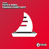 Panama Sweet Spot de Filth and Smell