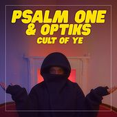 Cult of Ye by Psalm One