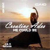 We Could Be (Dub Mix) de Creative Ades