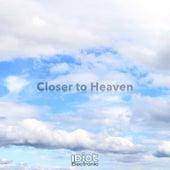 Closer To Heaven von IDiot Electronic
