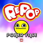 Poker Face (Club Dub) by Repop