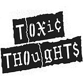 Real Friends von Toxic Thoughts