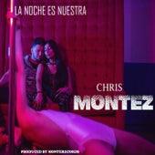 La Noche Es Nuestra by Chris Montez