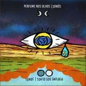 Perfume nos Olhos by 3dnós