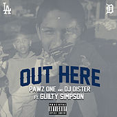 Out Here (feat. Guilty Simpson) de Pawz One