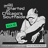 It All Started in Chicago's Southside, Kick. 10 by Various Artists