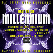 Best Of Da Millennium by Da 'Unda' Dogg