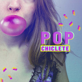 Pop Chiclete de Various Artists