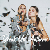 Break Up Anthems di Various Artists