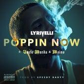 Poppin Now by Lyrivelli