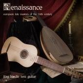 Renaissance: European Lute Masters of the 16th Century de Jürg Kindle