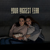 Your Biggest Fear de Various Artists