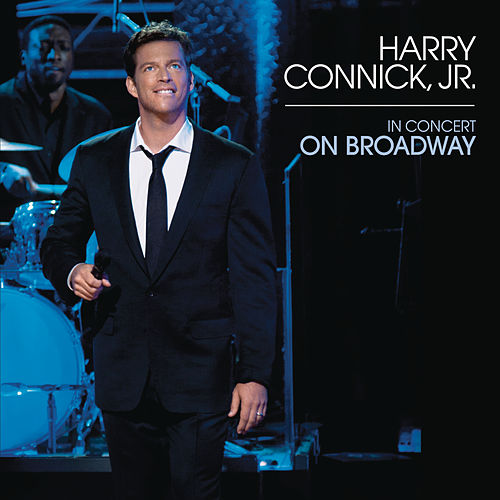 In Concert On Broadway by Harry Connick, Jr.