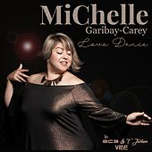 Love Dance by Michelle Garibay-Carey