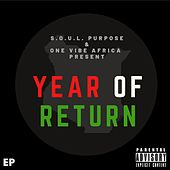One Vibe Africa Presents: Year Of Return - EP de The Soul Purpose