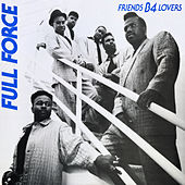 Friends B-4 Lovers von Full Force