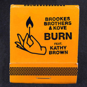 Burn by Brookes Brothers