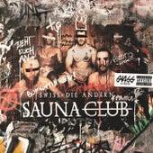 Saunaclub de Swiss & Die Andern