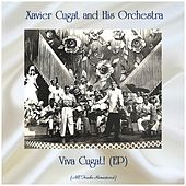 Viva Cugat! (EP) (All Tracks Remastered) de Xavier Cugat & His Orchestra