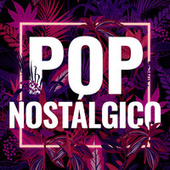 Pop Nostálgico de Various Artists