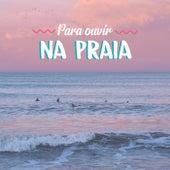 Pra Ouvir na Praia de Various Artists