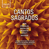 Cantos Sagrados von National Youth Choir of Scotland