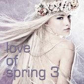 Love of Spring 3 de Various Artists
