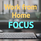 Work from Home Focus by Various Artists
