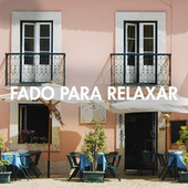 Fado para Relaxar de Various Artists