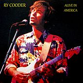 Alive in America by Ry Cooder