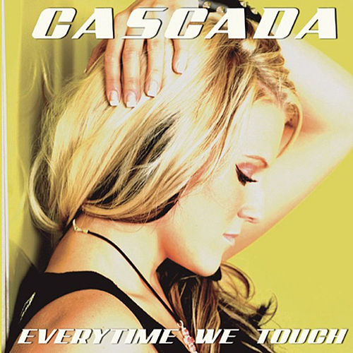 Everytime We Touch (Premium Edition) by Cascada
