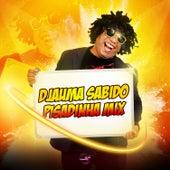 Pisadinha de Djauma Sabido