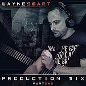 WAYNE SMART PRODUCTION MIX BUNDLE, Vol. 1 by Wayne Smart