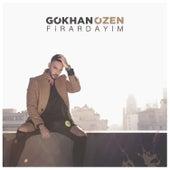 Firardayım by Gökhan Özen