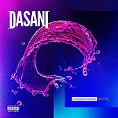 Dasani by After Hours