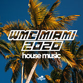 Wmc Miami 2020: House Music von Various Artists