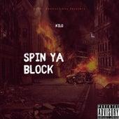 Spin Ya Block by Kilo