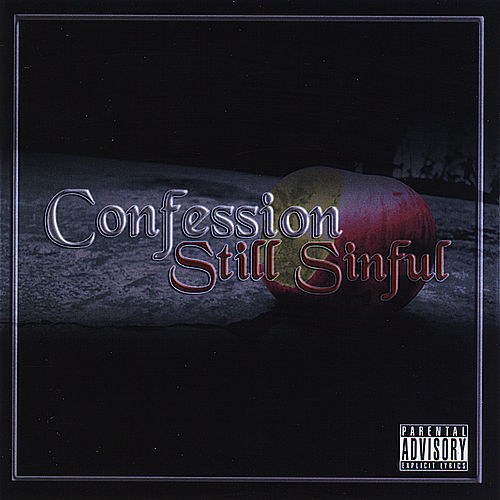 Still Sinful by Confession