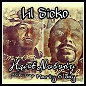 Hurt Nobody (feat. Marty O Bay) by Lil' Sicko