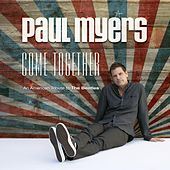 Come Together by Paul Myers