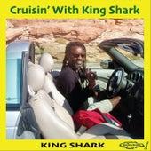 Cruisin' with King Shark by King Shark
