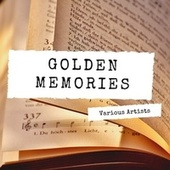 Golden Memories von Various Artists