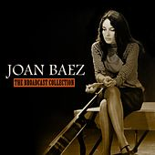 The Broadcast Collection by Joan Baez